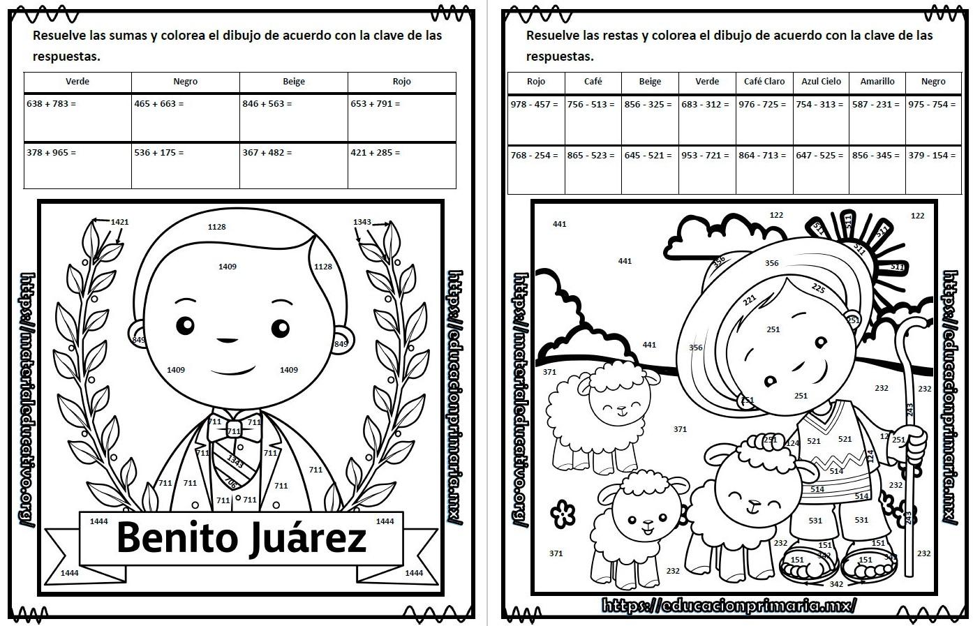 Suma Resta Multiplica Y Colorea El Dibujo De Benito Juarez De