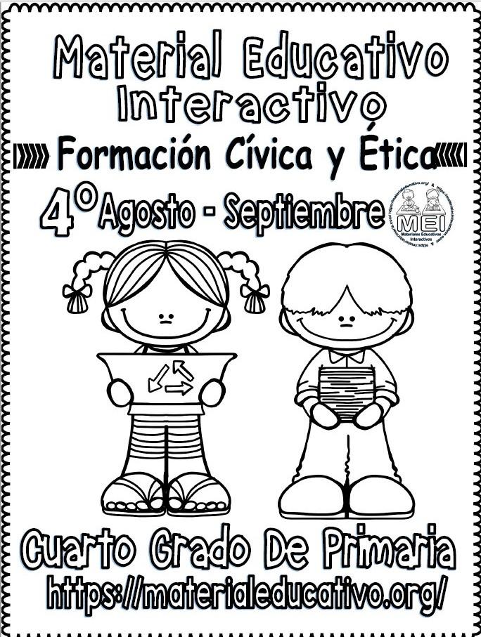 Material Interactivo Del Cuarto Grado De Formación Cívica Y