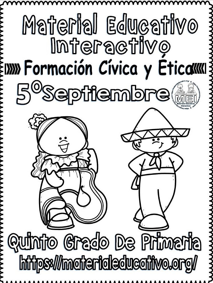 Material Interactivo Del Quinto Grado De Formación Cívica Y